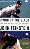 Living on the Black, John Feinstein, 0316113921