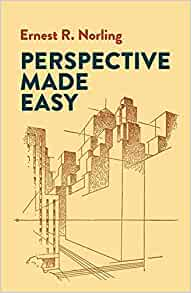 Perspective Made Easy (Dover Art Instruction): Ernest R