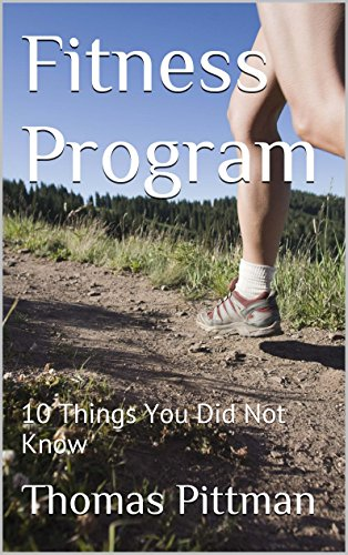 Fitness Program: 10 Things You Did Not Know