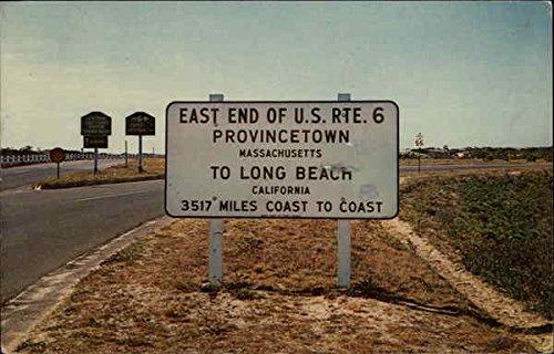 East End of US Rte. 6 Provincetown, Massachusetts Original Vintage - Us 50 Rte