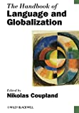 img - for The Handbook of Language and Globalization book / textbook / text book