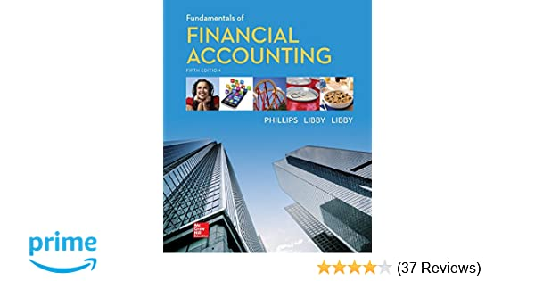Fundamentals Of Financial Accounting Fred Phillips