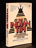 img - for The Indian Tipi : Its History Construction and Use book / textbook / text book