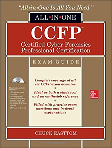 CCFP Certified Cyber Forensics Professional All-in-One Exam Guide ...
