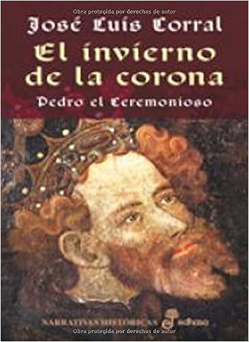 El invierno de la corona (Narrativas Históricas): Amazon.es ...