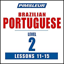 Pimsleur Portuguese (Brazilian) Level 2 Lessons 11-15