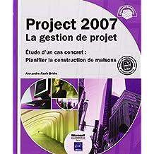 Project 2007 : La gestion de projet