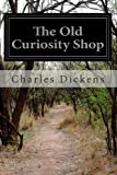 The Old Curiosity Shop, Charles Dickens, 1497485851