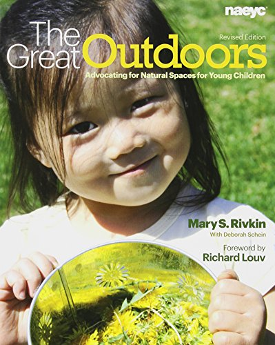The Great Outdoors: Advocating for Natural Spaces for Young Children