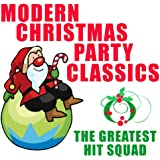Modern Christmas Party Classics [Clean]
