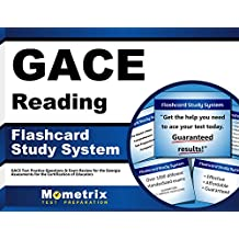GACE Reading Flashcard Study System: GACE Test Practice Questions & Exam Review for the Georgia Assessments for...