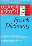 Harper Collins Robert French Dictionary, HarperCollins Publishers Ltd. Staff, 0060178000