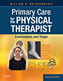 Primary Care for the Physical Therapist - E-Book: Examination and Triage