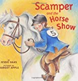 Scamper and the Horse Show, Jessie Haas, 0060013389