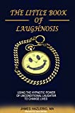 The Little Book of Laughnosis
