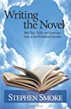 Writing the Novel, Stephen Smoke, 1478315156