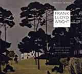 Frank Lloyd Wright, Art Collector: Secessionist Prints from the Turn of the Century (Roger Fullington Series in Architecture)