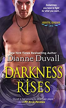 Darkness Rises (Immortal Guardians series Book 4) by [Duvall, Dianne]