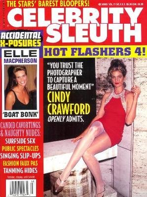Celebrity Sleuth: Volume 11 Number 3 -- Hot Flashers #4 (More Wardrobe Malfunctions!)