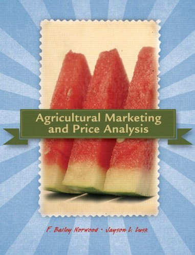 By Bailey Norwood - Agricultural Marketing & Price Analysis: 1st (first) Edition