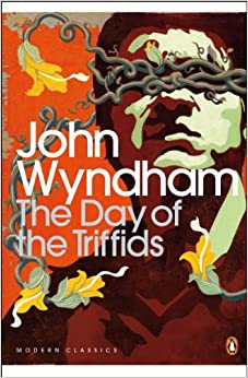 Amazon.com: The Day of the Triffids (9780141185415): John Wyndham ...