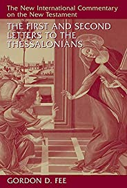 The First and Second Letters to the Thessalonians (The New International Commentary on the New Testament) (Eng