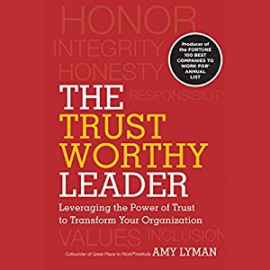 The Trustworthy Leader Audiobook