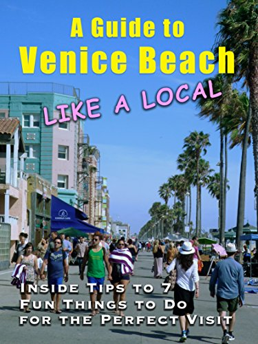 A Guide to Venice Beach (Like a Local): Inside Tips to 7 Fun Things to Do for the Perfect - Beach Hours Venice