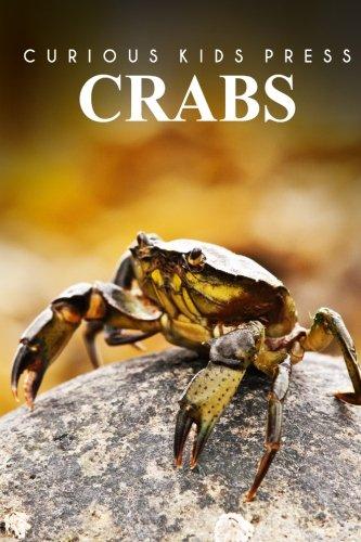 Crabs - Curious Kids Press: Kids book about animals and wildlife, Children's books - About Animals Wild