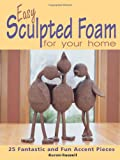Sculpted Foam Decorative Accents, Koren Russell, 0873495993