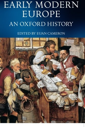 Early Modern Europe: An Oxford History ()
