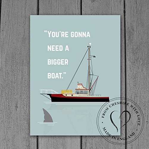 You Re Gonna Need A Bigger Boat  Illustrative Jaws Print  Jaws Quote Print  Jaws Fan Art  Iconic Film Print