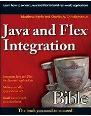 Java and Flex Integration Bible