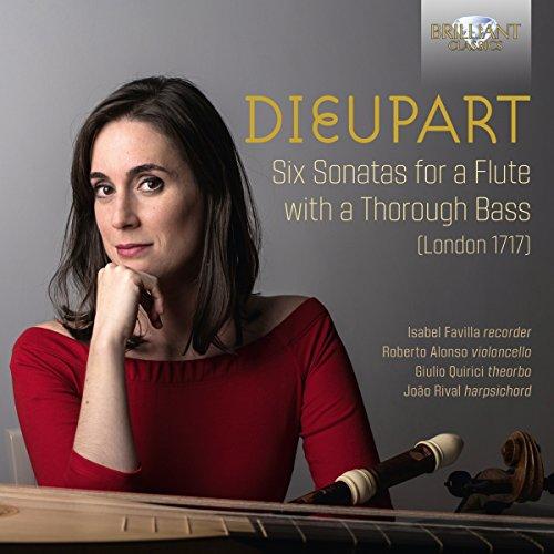 6 Flute Sonatas - Dieupart: 6 Sonatas for a Flute with a Thorough Bass (London 1717)