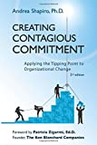 img - for Creating Contagious Commitment: Applying the Tipping Point to Organizational Change, 2nd Edition book / textbook / text book