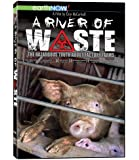 A River of Waste: The Hazardous Truth About Factory Farms [Import]