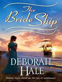 The Bride Ship by [Hale, Deborah]