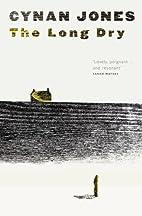 The Long Dry by Cynan Jones (3-Jul-2014)…