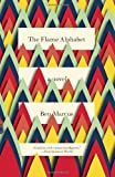 The Flame Alphabet, Ben Marcus, 030773997X