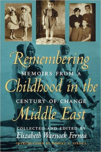 72675e7f5c65f Amazon.com: Remembering Childhood in the Middle East: Memoirs from a ...