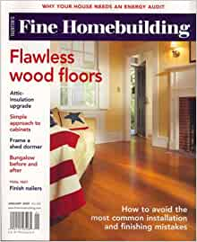 Fine homebuilding january 2009 issue editors of fine for Fine homebuilding magazine