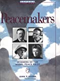 img - for Peacemakers: Winners of the Nobel Peace Prize (Oxford Profiles) book / textbook / text book