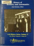 History of Rocketry and Astronautics, , 0877033951