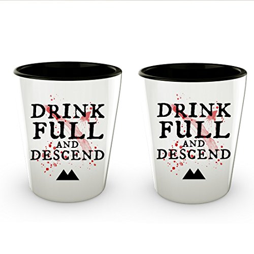 Peaks Shot Glasses - Drink Full and Descend - Set of 2 Quote Shotglasses - Ceramic -