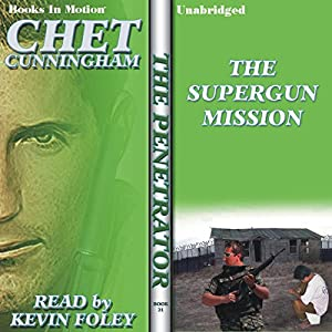 The Supergun Mission Audiobook