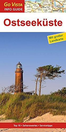 GO VISTA: Reiseführer Ostseeküste (Mit Faltkarte)