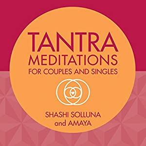 Tantra Meditations for Couples and Singles Speech