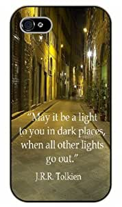 iPhone 5C May it be a light to you in dark places, when all other lights go out. J.R.R. Tolkien - Black plastic case / Inspirational and motivational life quotes / SURELOCK AUTHENTIC