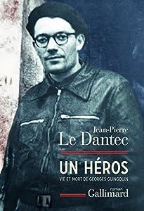 vignette de 'Un héros (Jean-Pierre Le Dantec)'