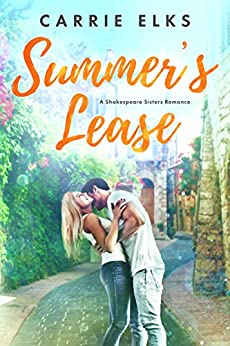 Summer's Lease (Shakespeare Sisters Book 1) by [Elks, Carrie]